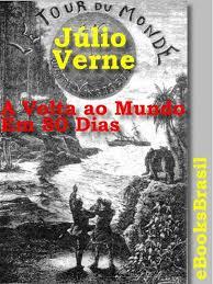 Resenha A Volta Ao Mundo Em 80 Dias Julio Verne Relicario De Papel